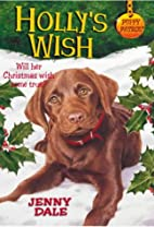 Holly's Wish by Jenny Dale