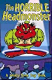 Henri, Adrian: The Horrible Headmonster: A World Book Day Poetry Book