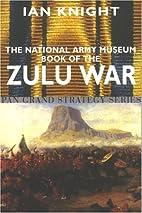 National Army Museum Book Of The Zulu War…