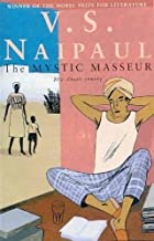 Mystic Masseur by V S Naipaul