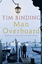 Man Overboard by Tim Binding