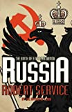 Service, Robert: Russia: Experiment with a People