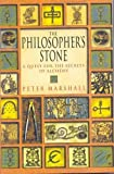Marshall, Peter: The Philosopher&#39;s Stone : A Quest for the Secrets of Alchemy