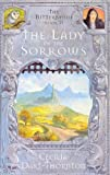 Cecilia Dart-Thornton: Lady of the Sorrows(Bitterbynde 2) (Bitterbynde Trilogy 2)