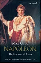 Napoleon 3 : the emperor of kings by Max…