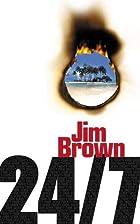24/7 by Jim Brown