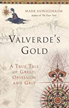 Valverde's Gold by Mark Honigsbaum