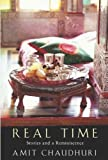 Chaudhuri, Amit: Real Time : Stories and a Reminiscence