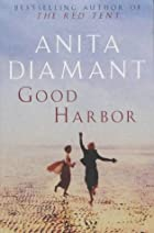 Good Harbor by Anita Diamant