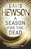 Hewson, David: Season For The Dead