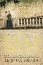 The Villa Triste by Lucretia W. Grindle