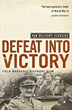Defeat Into Victory (Field Marshal the…