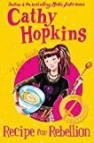 Hopkins, Cathy: Zodiac Girls: Recipe for Rebellion