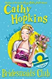 Hopkins, Cathy: Zodiac Girls: Bridesmaids' Club