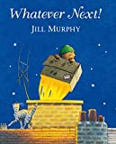 Murphy, Jill: Whatever Next Big Book