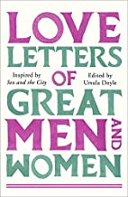 Love Letters of Great Men and Women by…