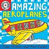 Mitton, Tony: Amazing Aeroplanes