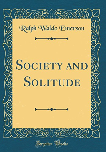 society-and-solitude-classic-reprint