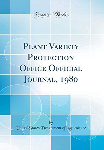 plant-variety-protection-office-official-journal-1980-classic-reprint