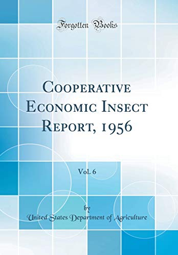 cooperative-economic-insect-report-1956-vol-6-classic-reprint