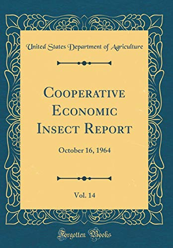 cooperative-economic-insect-report-vol-14-october-16-1964-classic-reprint