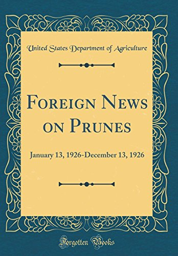 foreign-news-on-prunes-january-13-1926-december-13-1926-classic-reprint