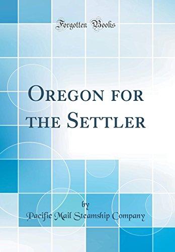 oregon-for-the-settler-classic-reprint