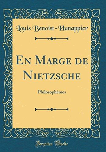 en-marge-de-nietzsche-philosophmes-classic-reprint-french-edition