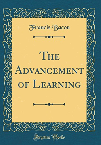 the-advancement-of-learning-classic-reprint