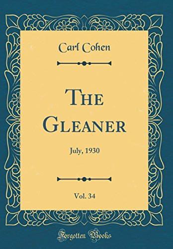 the-gleaner-vol-34-july-1930-classic-reprint