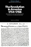 Pole, J.R: The Revolution in America 1754-1788