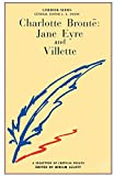Charlotte Brontes Jane Eyre and Villette