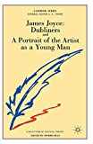 James Joyce Dubliners and A Portrait of the Artist as a Young Man A Casebook