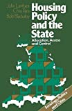 Lambert, John R.: Housing Policy and the State: Allocation, Access, and Control