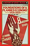 Edward Hallett Carr: History of Soviet Russia: v. 1, Pt. 1: Section 4-Foundations of a Planned Economy 1926-29 (V.1 Pt.4)