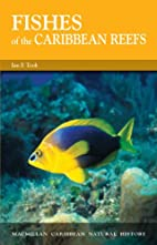 Fishes of the Caribbean Reefs (Caribbean…