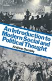 Gamble, Andrew: An Introduction to Modern Social and Political Thought