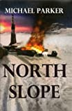 Parker, Michael: North Slope