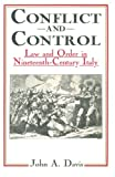 Davis, John A.: Conflict and Control: Law and Order in Nineteenth-century Italy