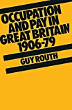 Routh, Guy: Occupation and Pay In Great Britain