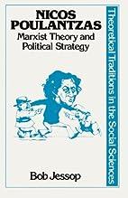 Nicos Poulantzas : Marxist theory and…