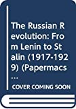 Carr, Edward Hallett: The Russian Revolution: From Lenin to Stalin (1917-1929) (Papermacs)