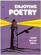Enjoying Poetry by R. K. Sadler