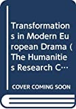 Donaldson, Ian: Transformations in Modern European Drama