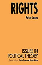 Rights (Issues in Political Theory) by Peter…