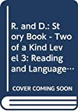 Gifford, Griselda: R. and D.: Story Book - Two of a Kind Level 3: Reading and Language Programme for the Primary Years (R & D)