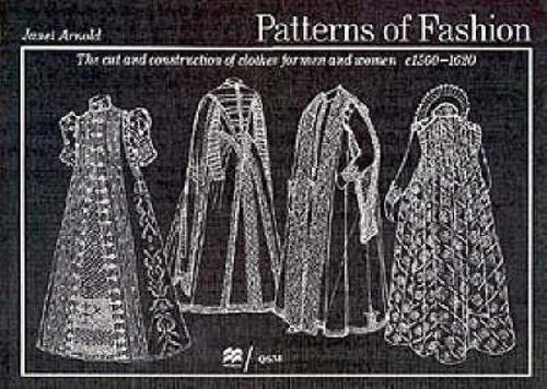 patterns-of-fashion-the-cut-and-construction-of-clothes-for-men-and-women-c1560-1620-v-3