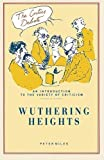 Miles, Peter: Wuthering Heights (The Critics Debate)