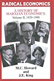 Howard, M.C.: A History of Marxian Economics: 1929-1990 v. II (Radical Economics) (Vol 2)
