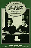 Hunter, Ian: Culture and Government: The Emergence of Literary Education